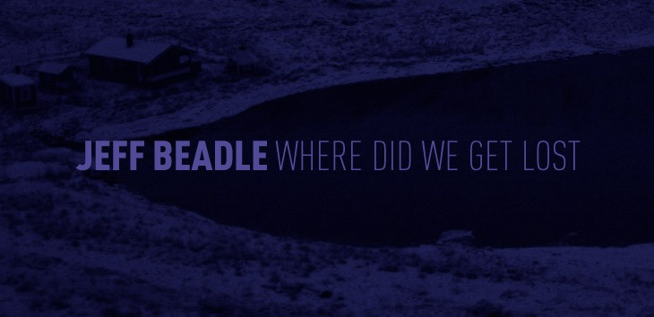Release day! Jeff Beadle's 2nd album - Where Did We Ge Lost