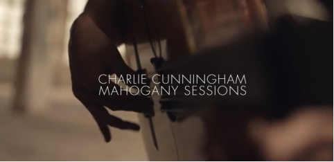 Videos: Charlie Cunningham - Mahogany Sessions