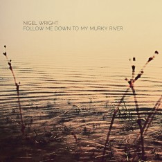 Follow Me Down To My Murky River - EP